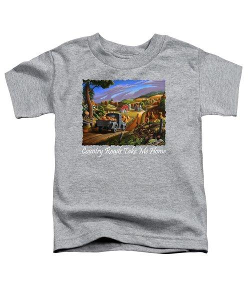 Country Roads Take Me Home T Shirt - Taking Pumpkins To Market Rural Farm Landscape 2 Toddler T-Shirt