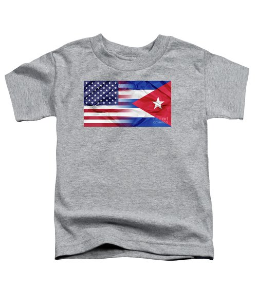 Cuba And Usa Flags Toddler T-Shirt