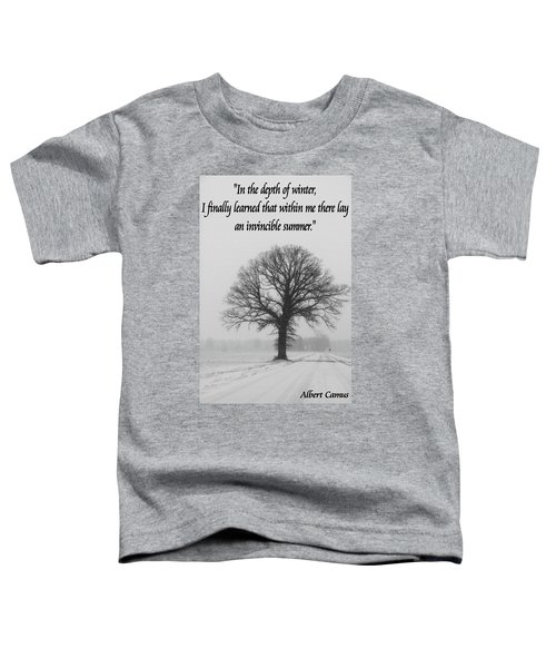 Depth Of Winter Quote Toddler T-Shirt