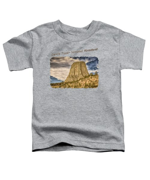 Devils Tower Inspiration 2 Toddler T-Shirt