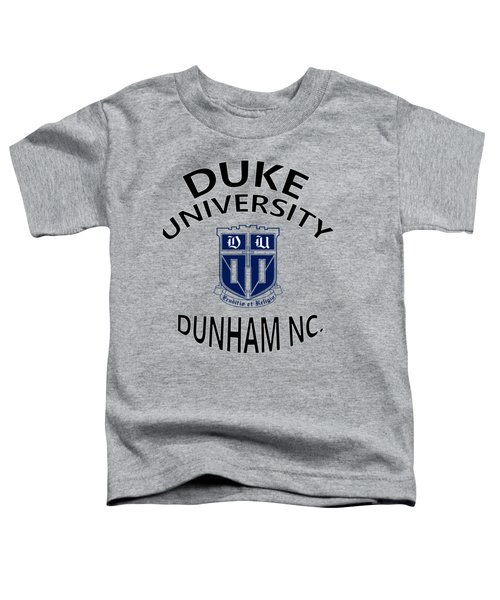 Duke University Dunham N C  Toddler T-Shirt