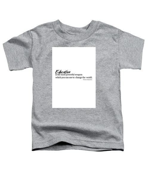 Education #minimalism Toddler T-Shirt