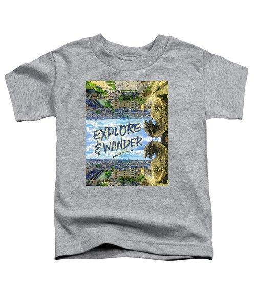Explore And Wander Notre Dame Cathedral Gargoyle Paris Toddler T-Shirt