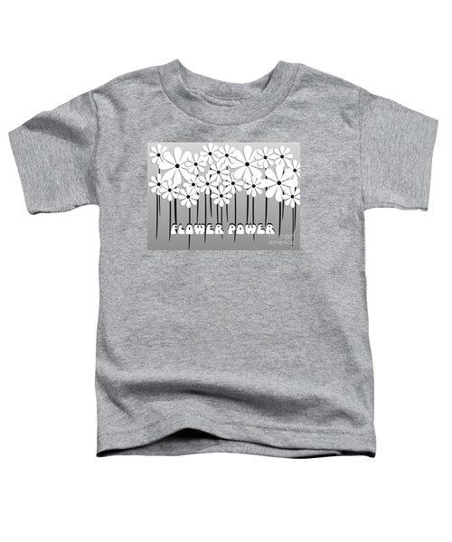 Flower Power - White  Toddler T-Shirt
