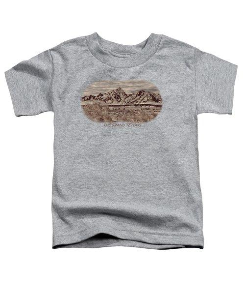 Grand Tetons Woodburning 2 Toddler T-Shirt