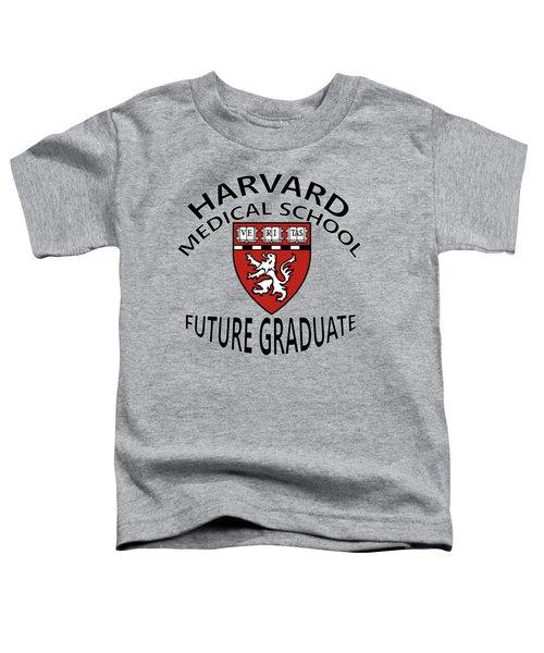 Harvard Medical School Future Graduate Toddler T-Shirt