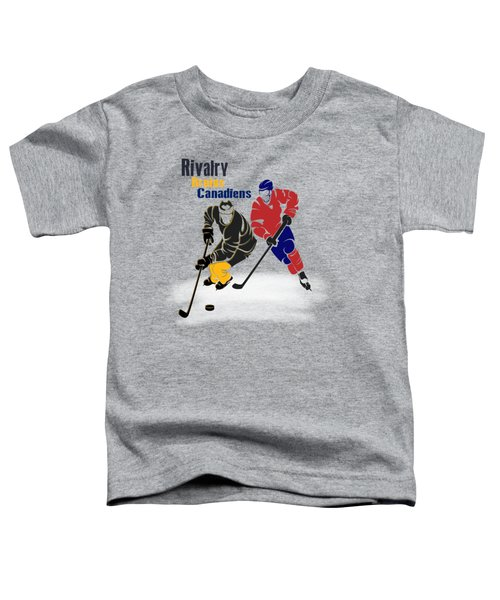 Hockey Rivalry Bruins Canadiens Shirt Toddler T-Shirt by Joe Hamilton