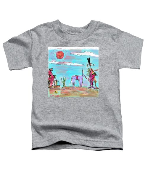 Howdy Pardner...the Frontier Awaits Toddler T-Shirt