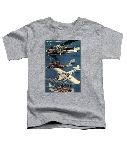 Imperial Airways - The Greatest Air Service In The World - Retro Travel Poster - Vintage Poster Toddler T-Shirt