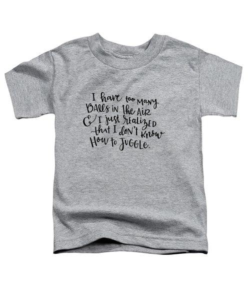 Juggling Toddler T-Shirt