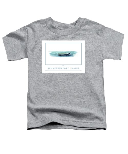 Kennebunkport Dory 2 Toddler T-Shirt
