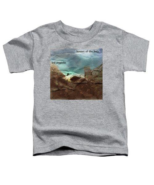 Led Zepp Houses Of The Holy  Toddler T-Shirt