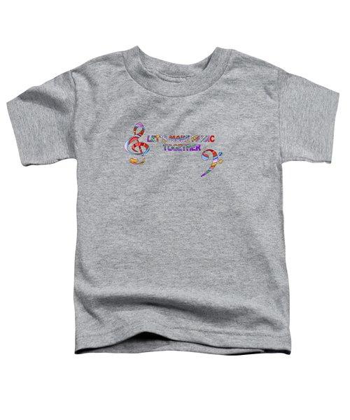 Let's Make Music Together - Lavender Toddler T-Shirt