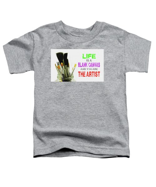 Life Is A Blank Canvas - Brushes In Glass Jar Toddler T-Shirt