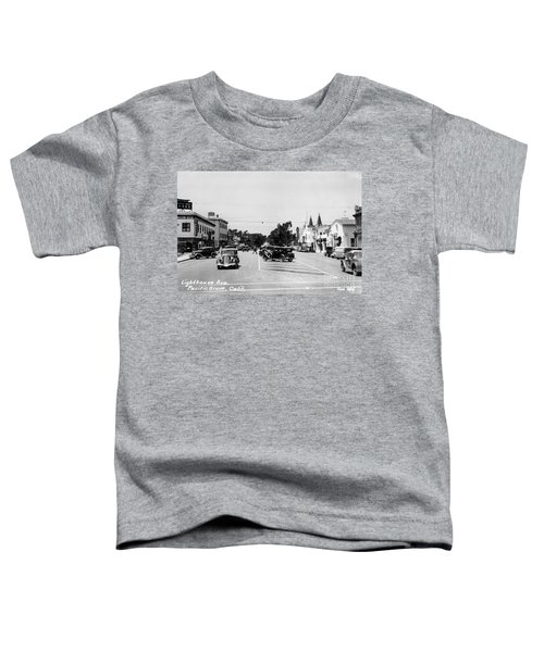 Lighthouse Avenue Downtown Pacific Grove, Calif. 1935  Toddler T-Shirt