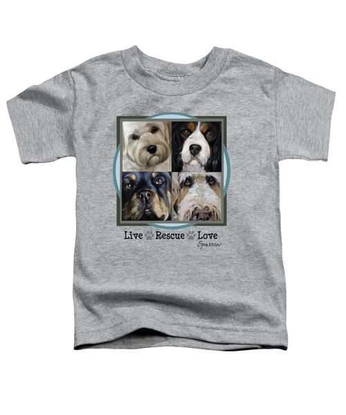 Live Rescue Love Toddler T-Shirt
