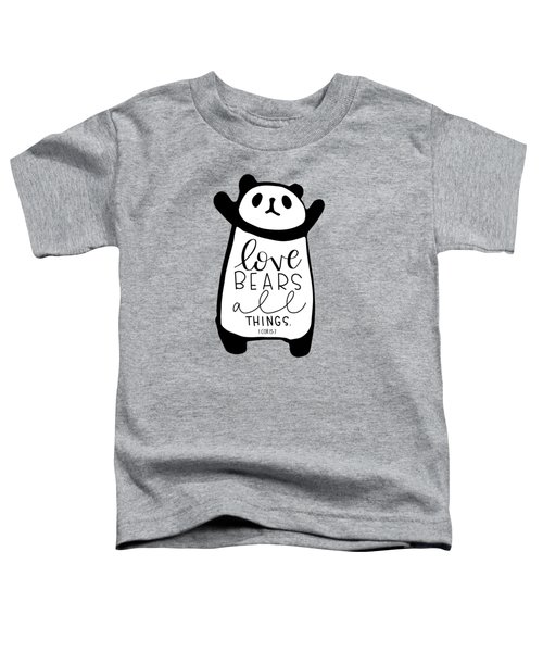 Love Bears All Things Toddler T-Shirt
