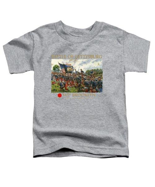 Men Of Brooklyn - The 14th Brooklyn 14th N.y.s.m. Charge On The Railrad Cut - Battle Of Gettysburg Toddler T-Shirt