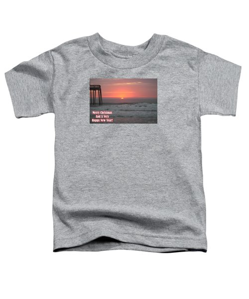 Merry Christmas Sunrise  Toddler T-Shirt