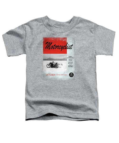 Motorcyclist Magazine - Rollie Free Toddler T-Shirt by Mark Rogan