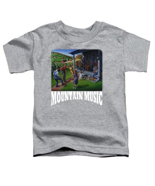 Mountain Music T Shirt 2 Toddler T-Shirt