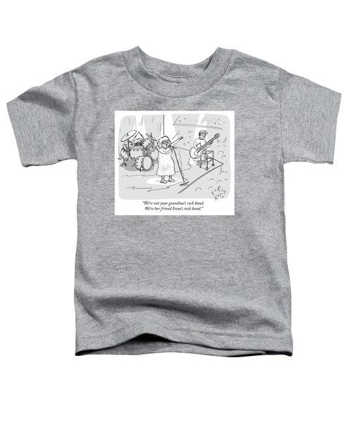 Not Your Grandmas Rock Band Toddler T-Shirt