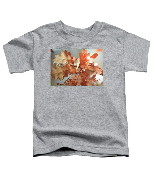 Oak Leaves In Autumn Toddler T-Shirt