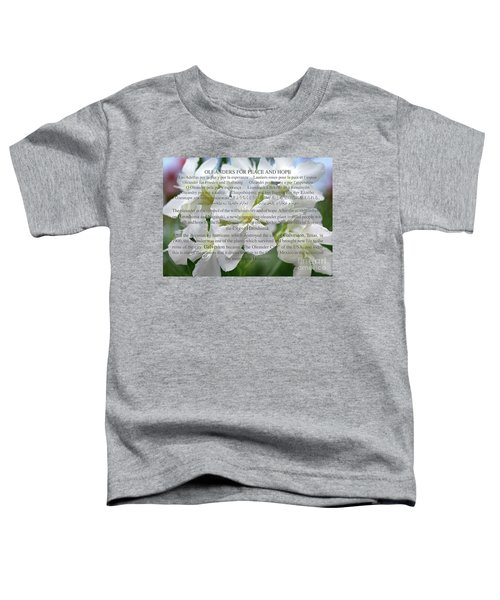 Oleanders For Peace And Hope Toddler T-Shirt