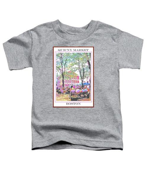 Quincy Market, Boston Massachusetts, Poster Image Toddler T-Shirt