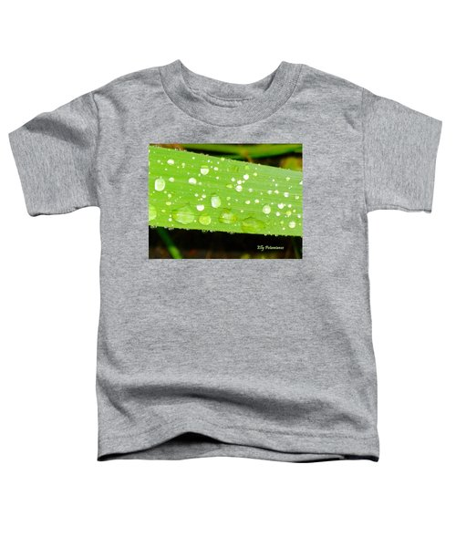 Raindrops On Leaf Toddler T-Shirt