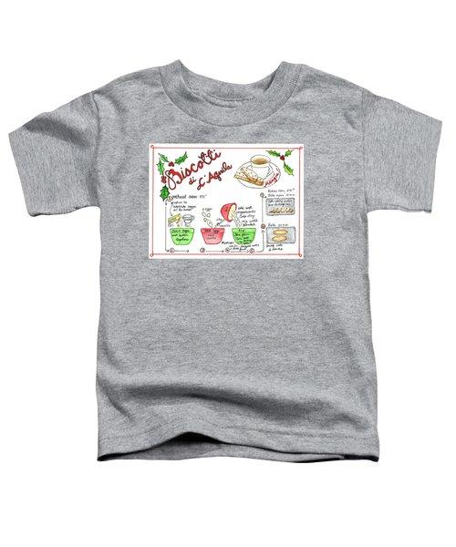 Recipe Biscotti Toddler T-Shirt