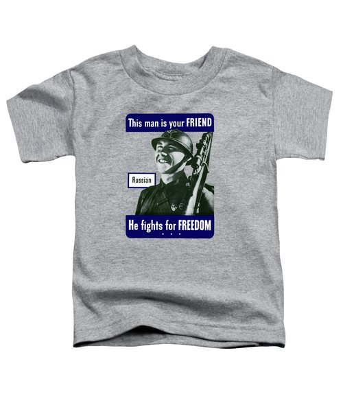 Russian - This Man Is Your Friend Toddler T-Shirt