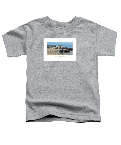 St Ives - Waiting Boats Toddler T-Shirt