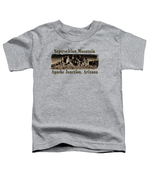 Superstition Mountain  Toddler T-Shirt