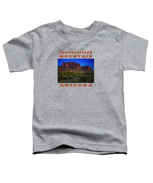 Superstition Mountain Sunset Toddler T-Shirt