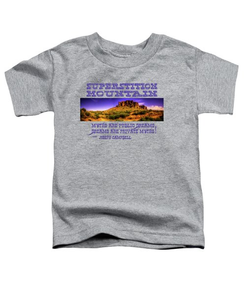 Superstition Mountains In Panorama Late Afternoon Toddler T-Shirt