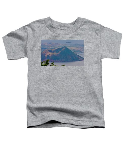 Taal Volcano Toddler T-Shirt