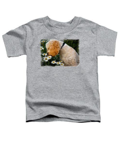 Taking Time To Smell The Flowers Toddler T-Shirt