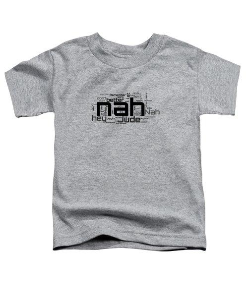 The Beatles - Hey Jude Lyrical Cloud Toddler T-Shirt