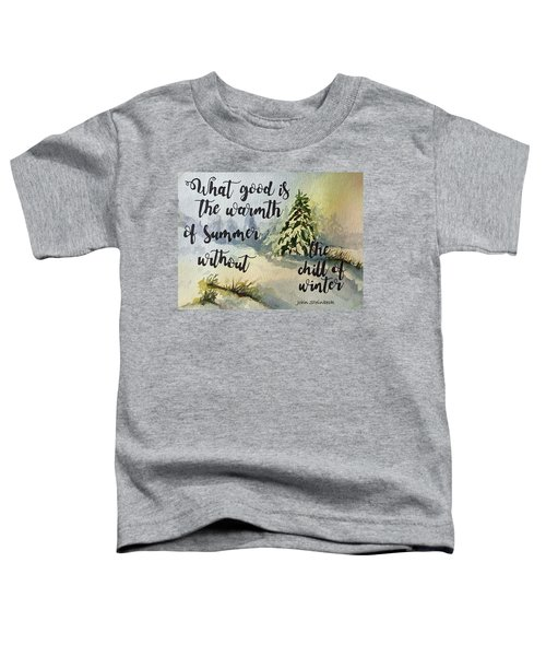 The Chill Of Winter Toddler T-Shirt