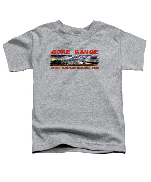 The Gore Range In Panorama Toddler T-Shirt