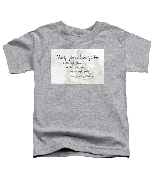 The Right Place Blessing Toddler T-Shirt