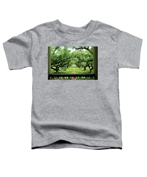The Shade Of The Oak Tree Toddler T-Shirt