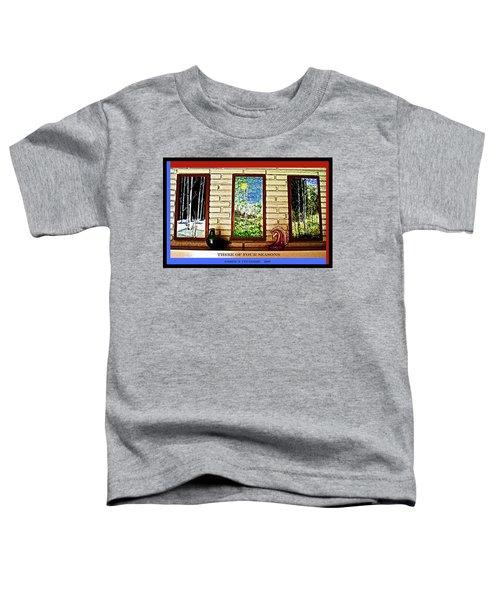 Three Of Four Seasons Toddler T-Shirt