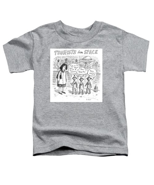 Tourists From Space Toddler T-Shirt