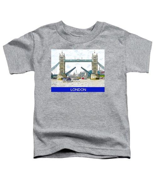 Tower Bridge London England Toddler T-Shirt