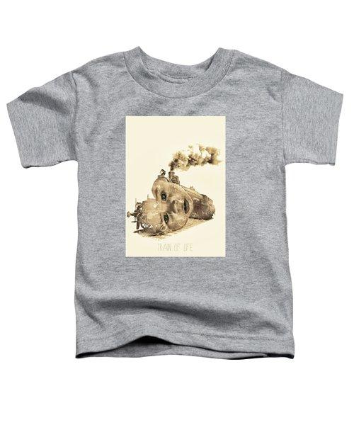 Train Of Life Toddler T-Shirt