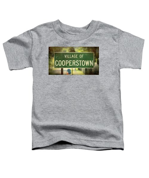 Welcome To Cooperstown Toddler T-Shirt