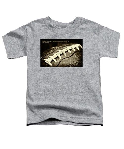 Winning Is Not Everything - Lombardi Toddler T-Shirt