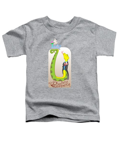 Your Obedient Serpent Toddler T-Shirt by J L Meadows